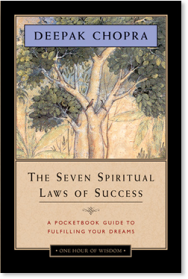 "The Seven Spiritual Laws of Success ""One Hour of Wisdom"" Edition"