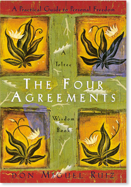 The Four Agreements (Trade Paperback)