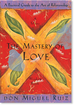The Mastery of Love (Hard Cover)