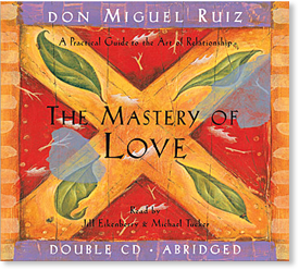 The Mastery of Love (Audio CD)