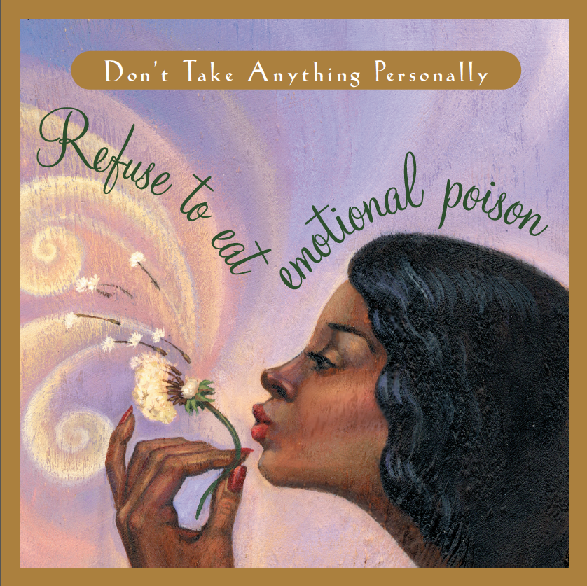 Living the Four Agreements: Healing Past Hurts