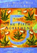 The Fifth Agreement don Miguel Ruiz
