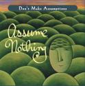 HeatherAsh Amara, Living The Four Agreements, don Miguel Ruiz, Don't Make Assumptions