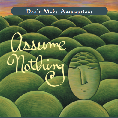 HeatherAsh Amara, Living The Four Agreements, don Miguel Ruiz, Don't Make Assumptions